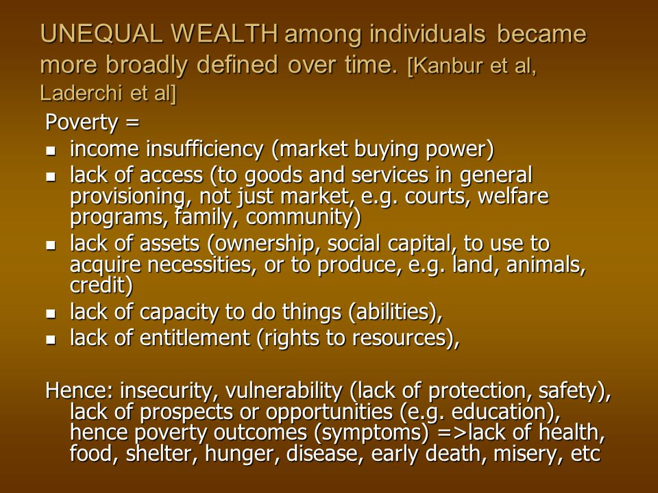 UNEQUAL WEALTH among individuals became more broadly defined over time.