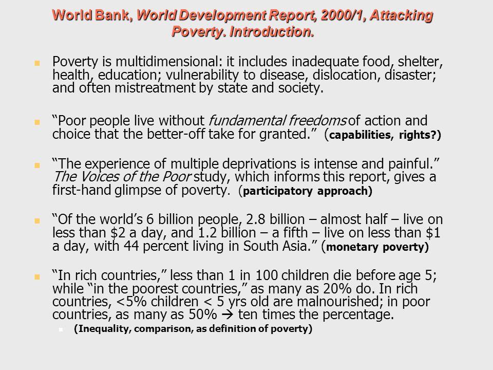 World Bank, World Development Report, 2000/1, Attacking Poverty.