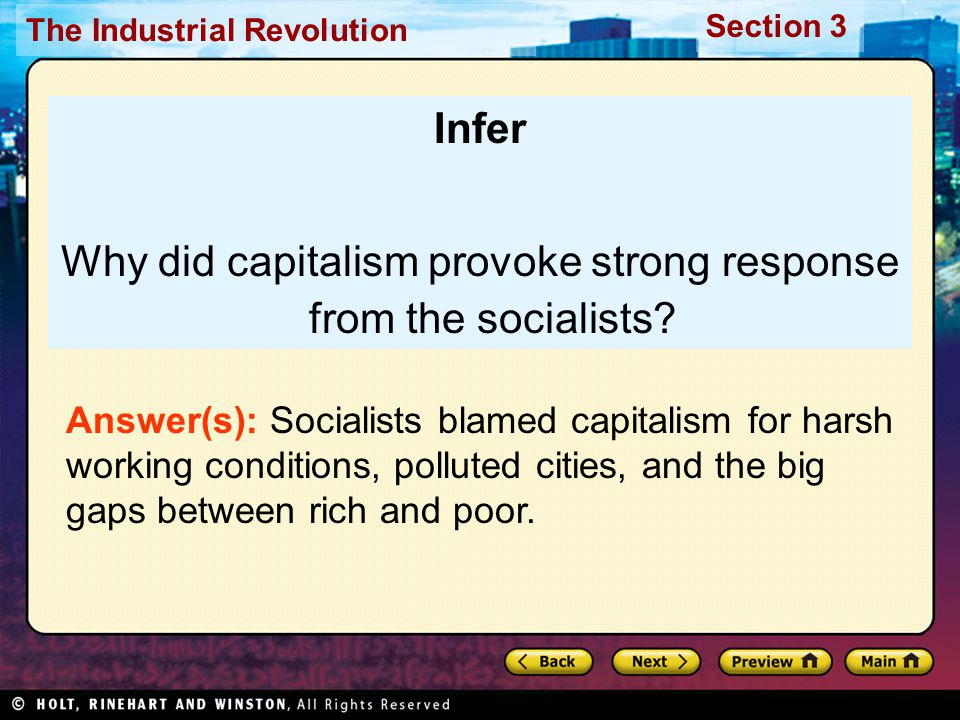 Section 3 The Industrial Revolution Infer Why did capitalism provoke strong response from the socialists.