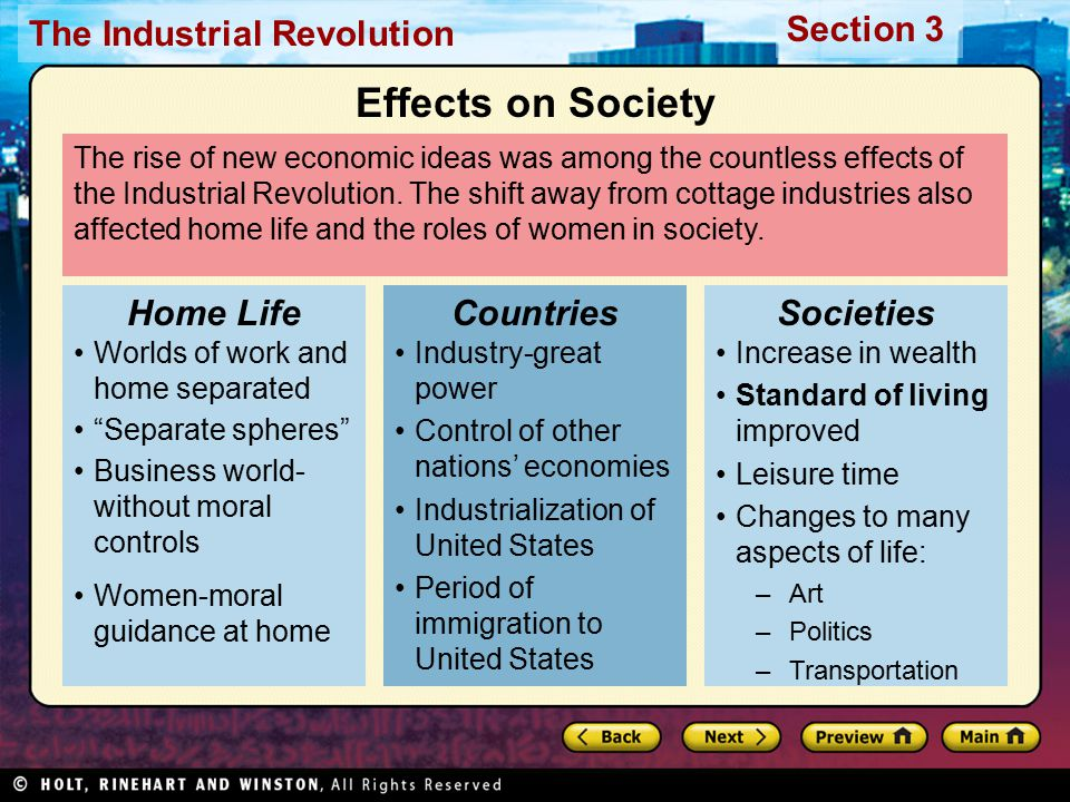 Section 3 The Industrial Revolution The rise of new economic ideas was among the countless effects of the Industrial Revolution.