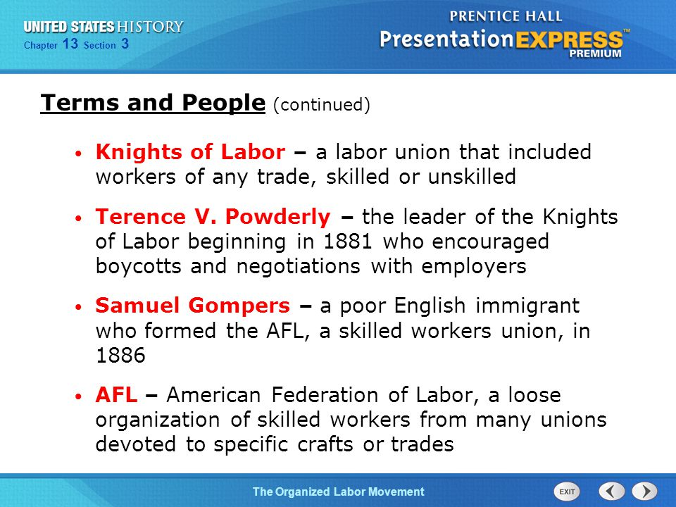 Chapter 25 Section 1 The Cold War Begins Chapter 13 Section 3 The Organized Labor Movement Knights of Labor – a labor union that included workers of a