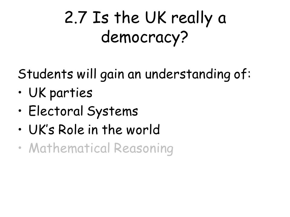2.7 Is the UK really a democracy.
