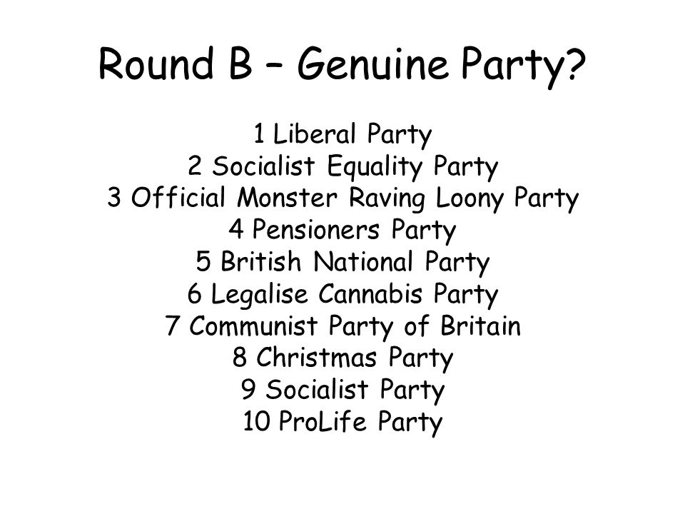 Round B – Genuine Party.