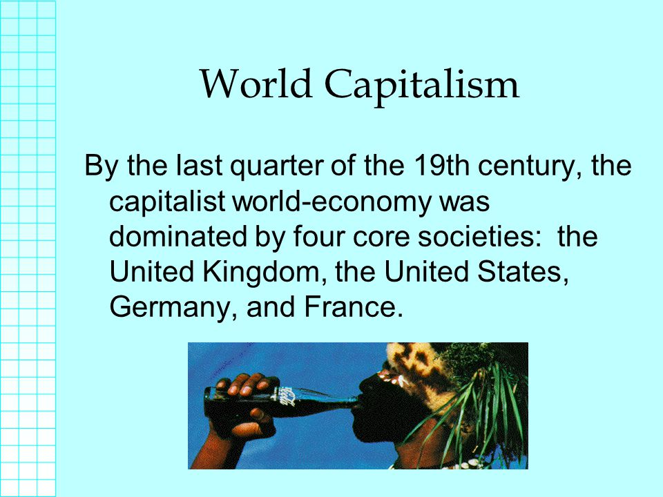 Foreign Investment The emergence of monopoly capitalism was also characterized by a substantial increase in foreign investment by the core capitalist nations.