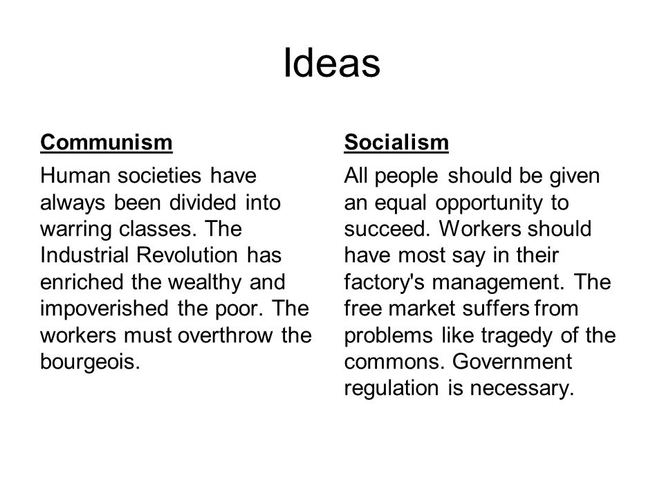 Philosophy Communism From each according to his ability, to each according to his needs.