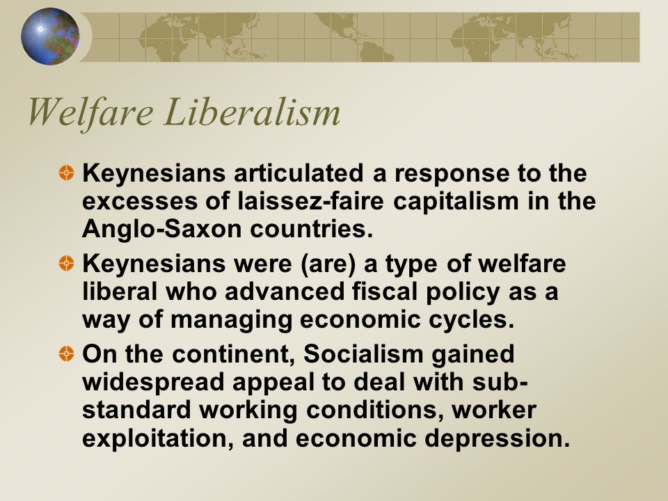 Liberalism In popular discourse, liberal tends to refer to liberalism on the left after 1932 Post World War II liberalism: Civil Rights Positive Liberty Left Liberal Movement The New Left (Students for a Democratic Society) Positive Liberty Left Liberal Movement Argued for active, participatory democracy