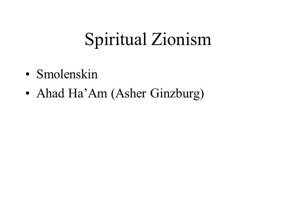 Spiritual Zionism Smolenskin Ahad Ha'Am (Asher Ginzburg)
