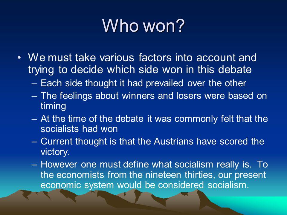 Who won.