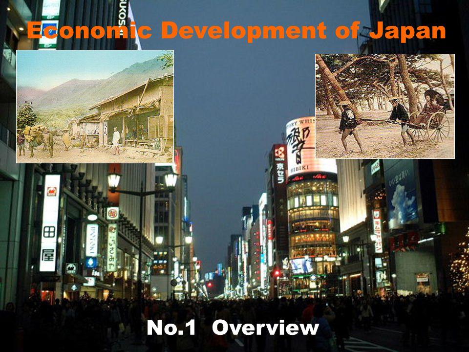 Economic Development of Japan No.1 Overview