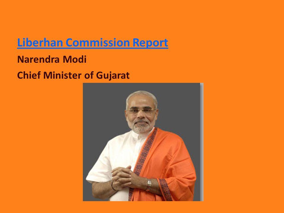 Liberhan Commission Report Narendra Modi Chief Minister of Gujarat