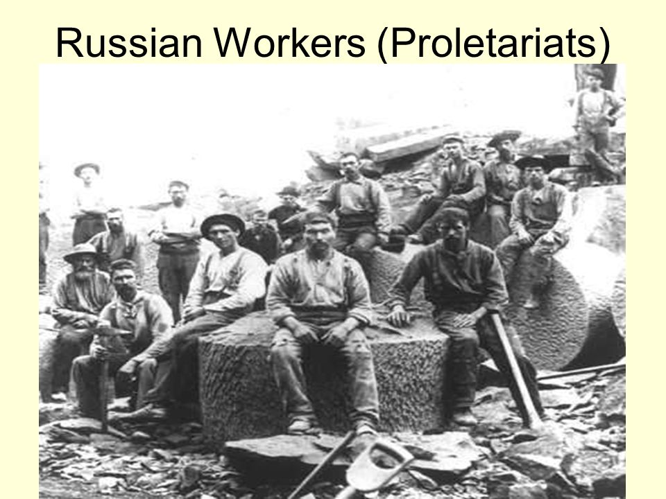 Russian Workers (Proletariats)