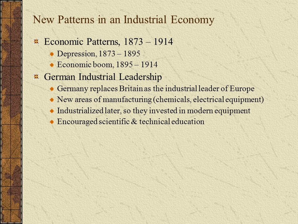 Possible Test Question Germany began to replace Britain as Europe's industrial leader by the early twentieth century largely due to Britain's careless and radical changes made to its industries.