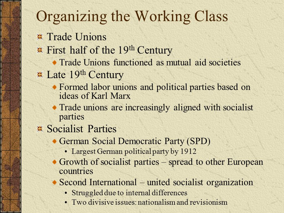 Possible Test Question The trade union movement prior to World War I Was strongest in France after the dissolution of the Second International in 1890.