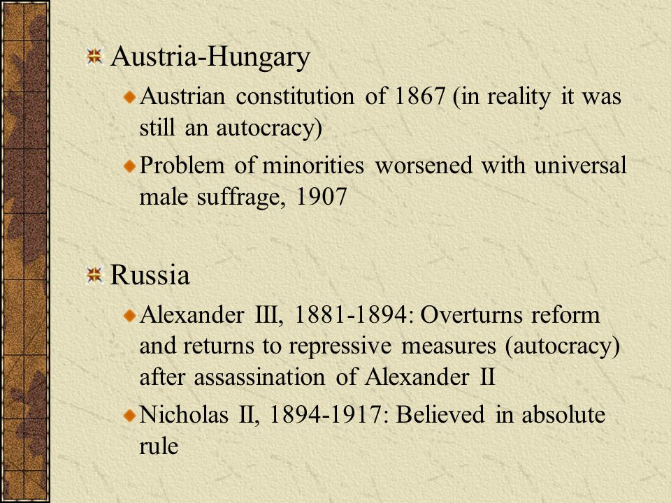 Possible Test Question The policy pursued by Russia's Alexander III and Nicholas II after the assassination of Alexander II was a policy of Liberalism.