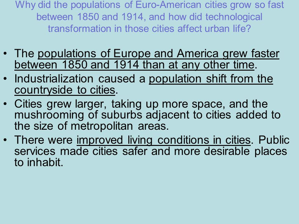 Why did the populations of Euro-American cities grow so fast between 1850 and 1914, and how did technological transformation in those cities affect ur