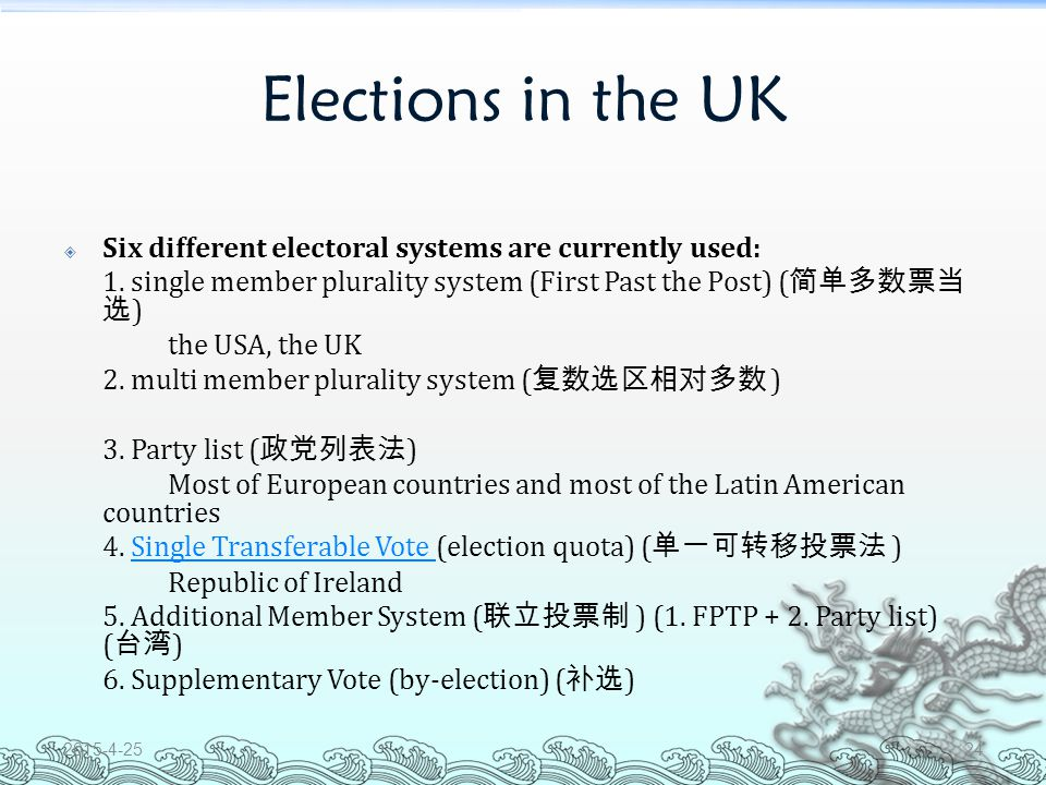 Elections in the UK  The United Kingdom has five distinct types of elections: 1.