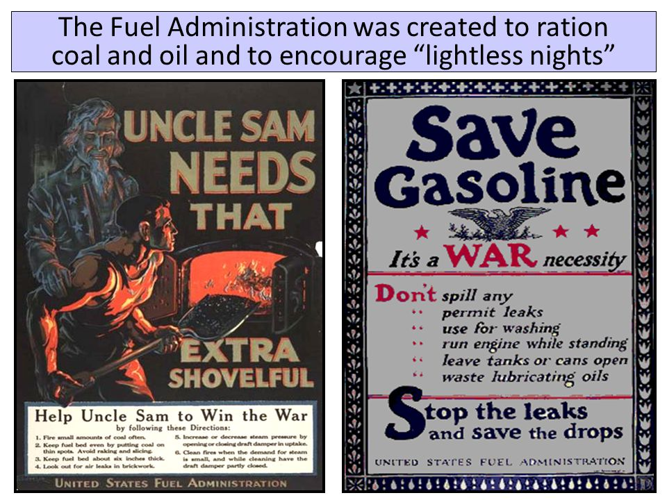"The Fuel Administration was created to ration coal and oil and to encourage ""lightless nights"""