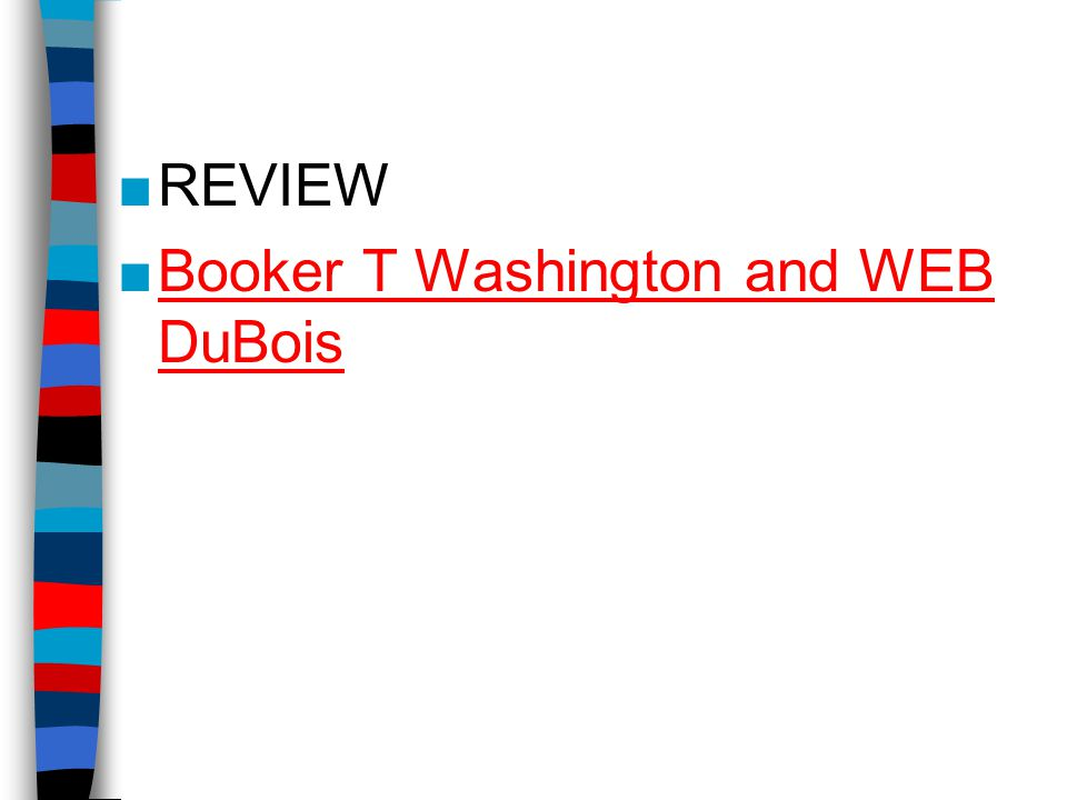 ■REVIEW ■Booker T Washington and WEB DuBoisBooker T Washington and WEB DuBois