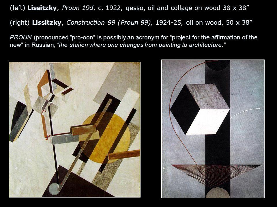 (left) Lissitzky, Proun 19d, c.
