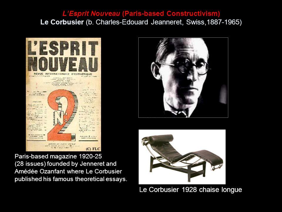 L'Esprit Nouveau (Paris-based Constructivism) Le Corbusier (b.