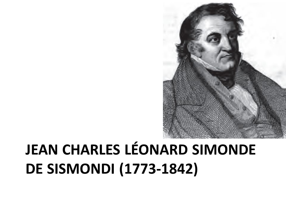JEAN CHARLES LÉONARD SIMONDE DE SISMONDI (1773-1842)