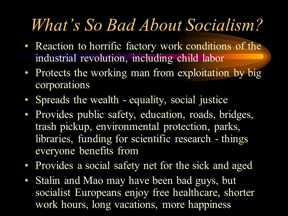 What's So Bad About Socialism.