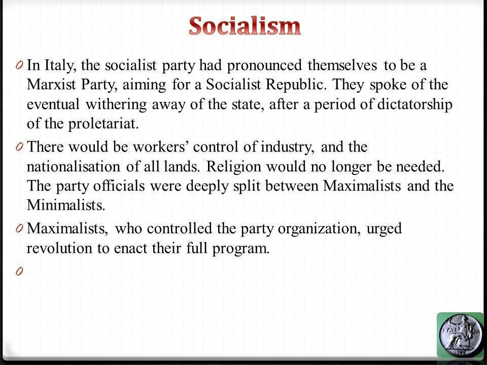 0 Minimalists, who dominated the parliamentary party, were more prepared to use Parliament to enact reforms on the way to full Socialism.