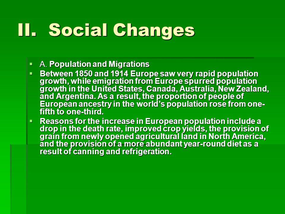 II. Social Changes  A.