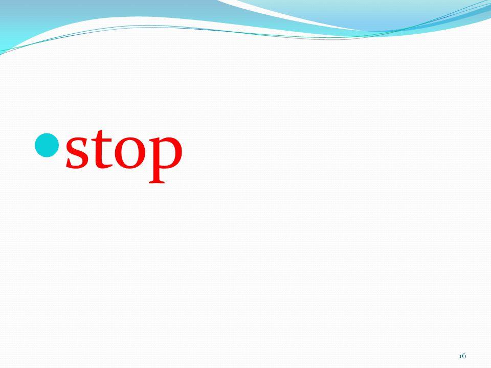 stop 16