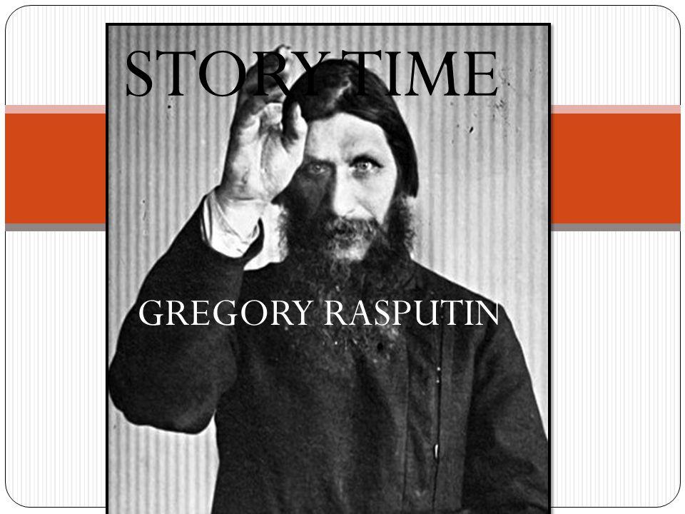 STORY TIME GREGORY RASPUTIN