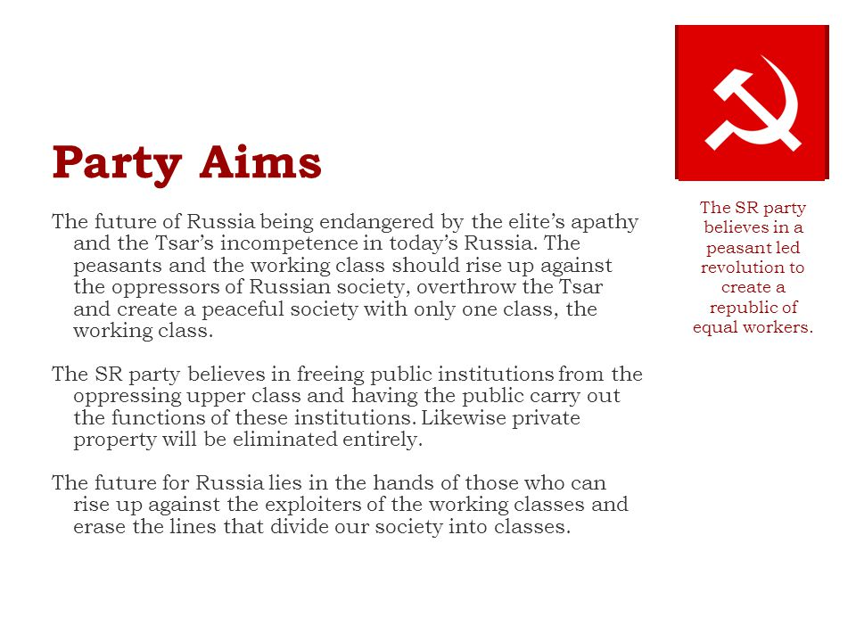Party Aims The future of Russia being endangered by the elite's apathy and the Tsar's incompetence in today's Russia.
