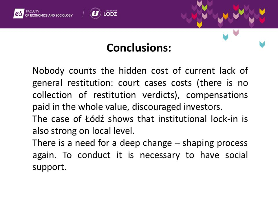 Conclusions: Nobody counts the hidden cost of current lack of general restitution: court cases costs (there is no collection of restitution verdicts), compensations paid in the whole value, discouraged investors.