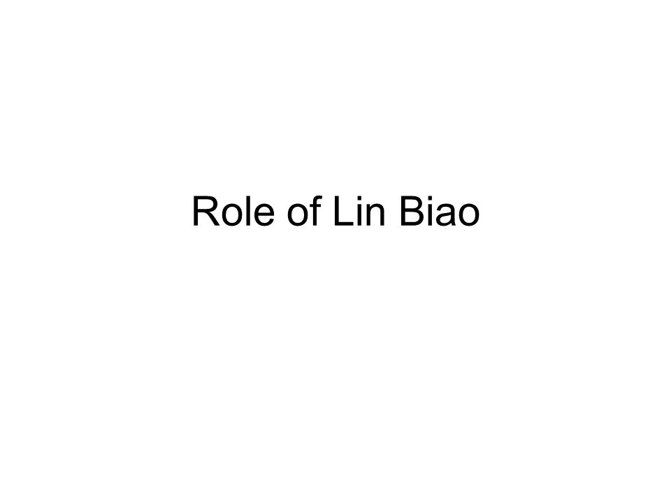 Role of Lin Biao