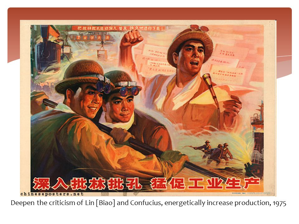 Deepen the criticism of Lin [Biao] and Confucius, energetically increase production, 1975