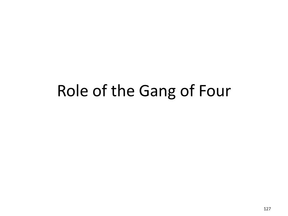 Role of the Gang of Four 127