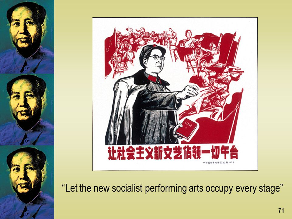71 Let the new socialist performing arts occupy every stage
