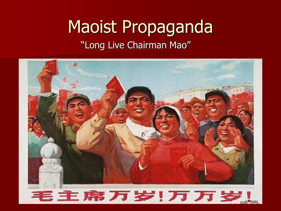 "Maoist Propaganda ""Long Live Chairman Mao"""