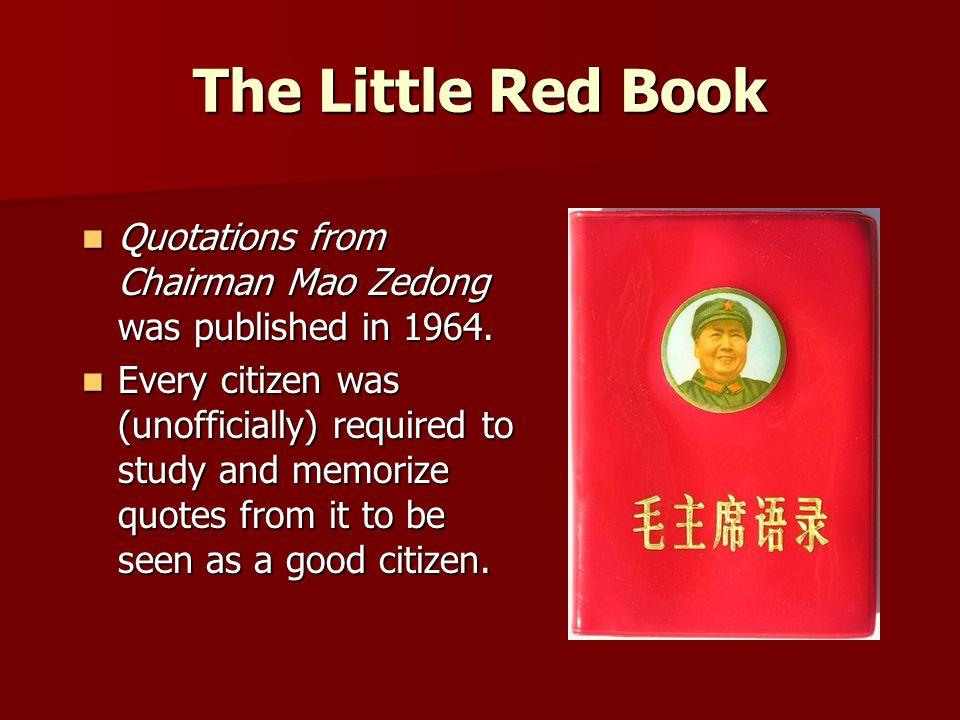 The Little Red Book Quotations from Chairman Mao Zedong was published in 1964.