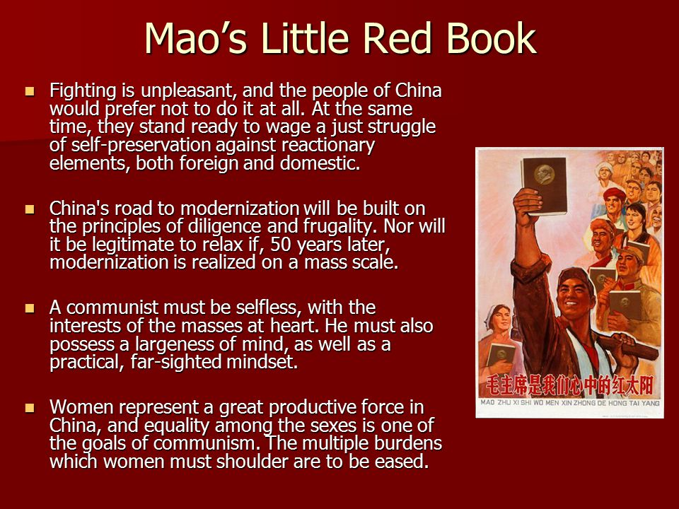 Mao's Little Red Book Fighting is unpleasant, and the people of China would prefer not to do it at all.