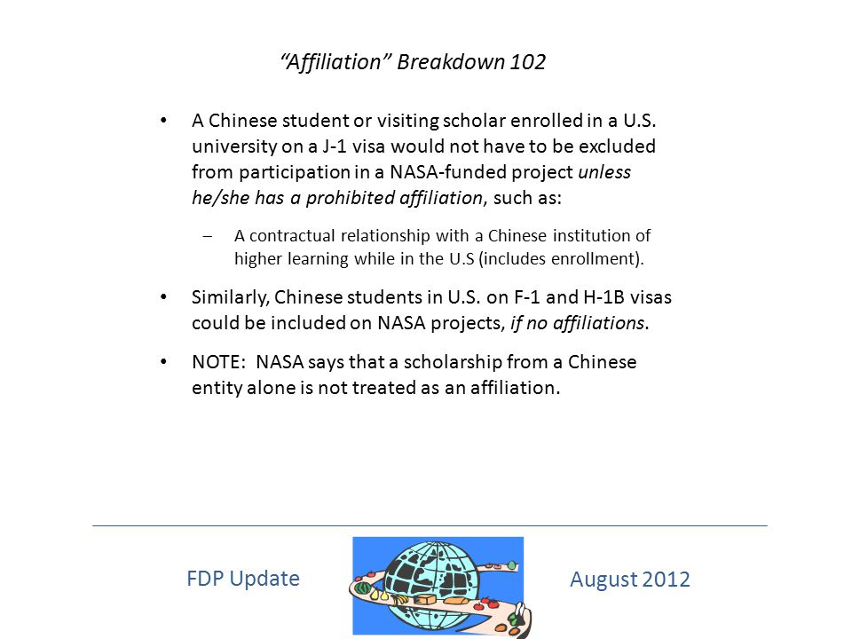 """Affiliation"" Breakdown 102 A Chinese student or visiting scholar enrolled in a U.S. university on a J-1 visa would not have to be excluded from parti"