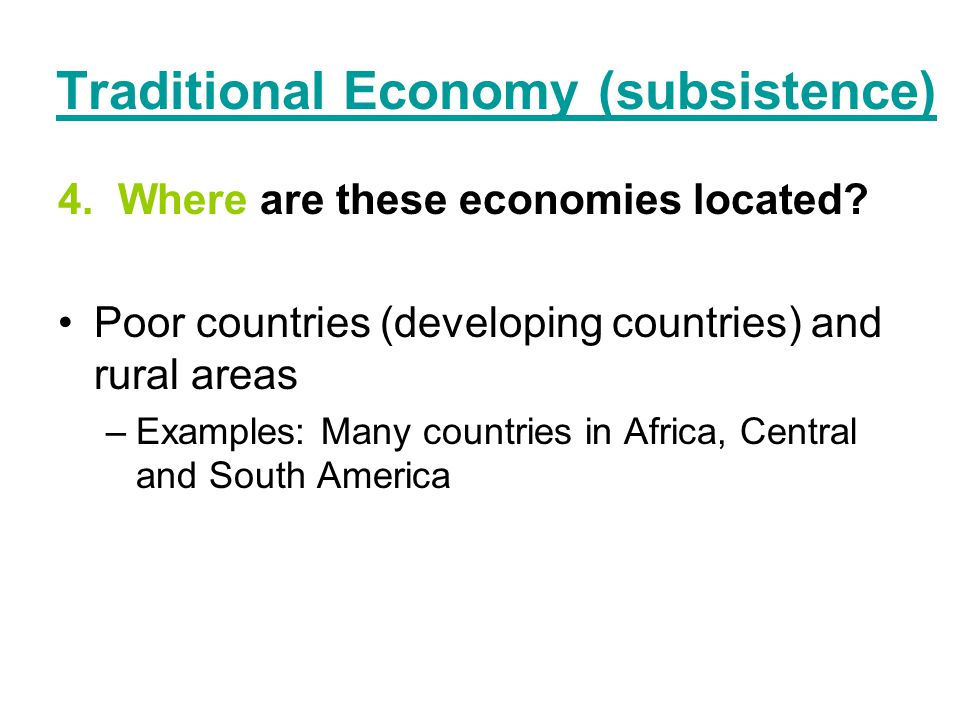 Traditional Economy Countries