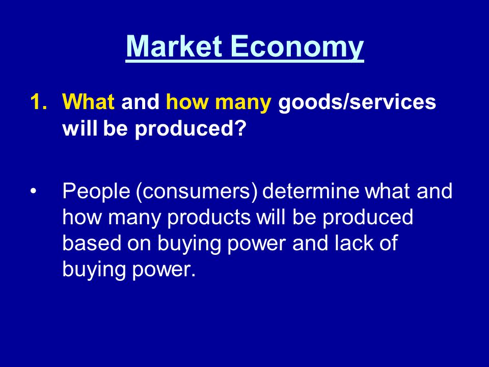 Important Note: No country has a pure market or command economy, but instead lies somewhere on the spectrum between the two.