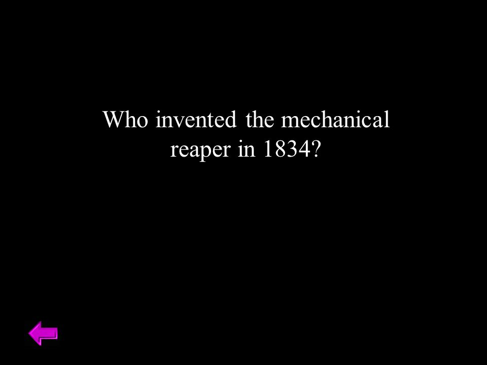 Who invented the mechanical reaper in 1834