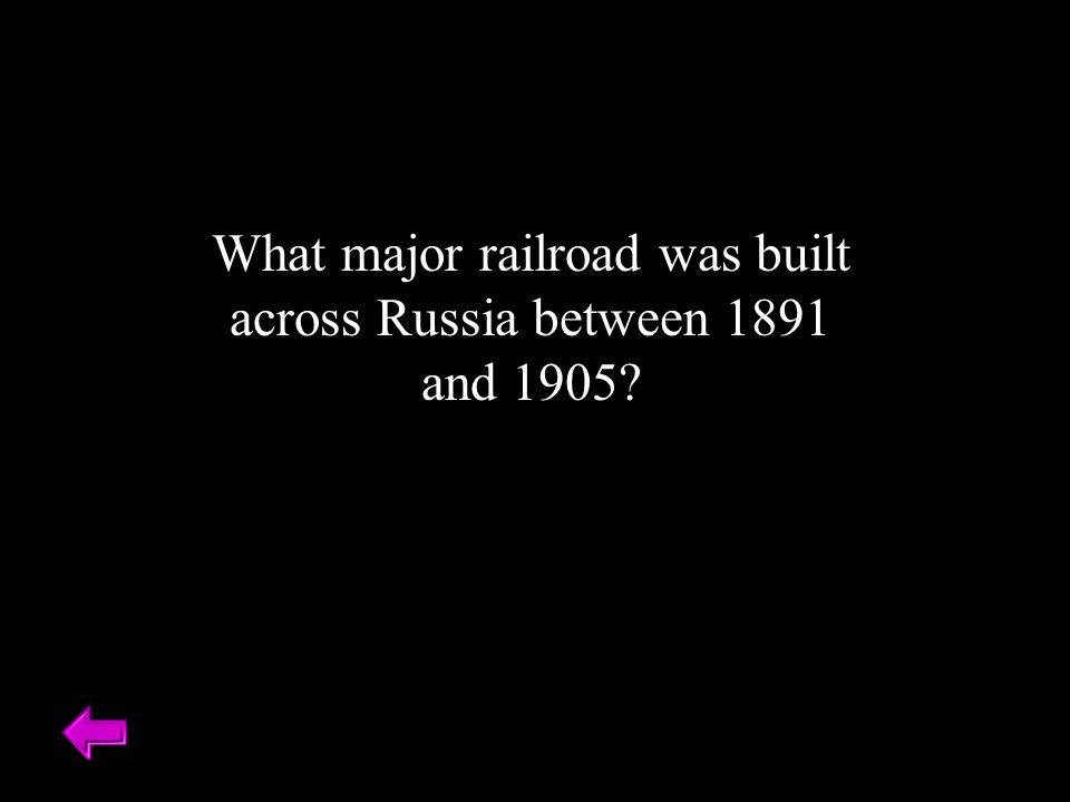 What major railroad was built across Russia between 1891 and 1905