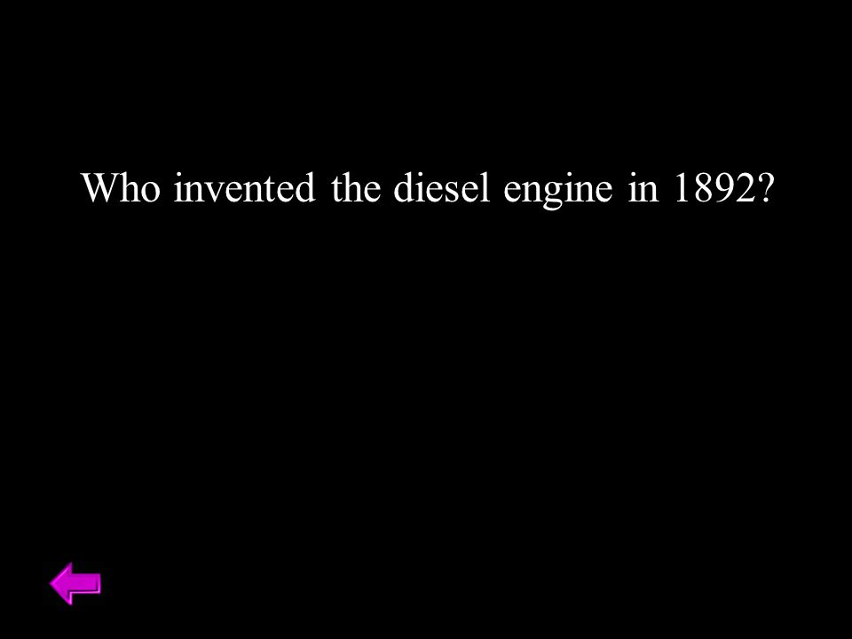 Who invented the diesel engine in 1892