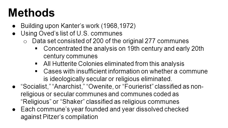 Methods ●Building upon Kanter's work (1968,1972) ●Using Oved's list of U.S.