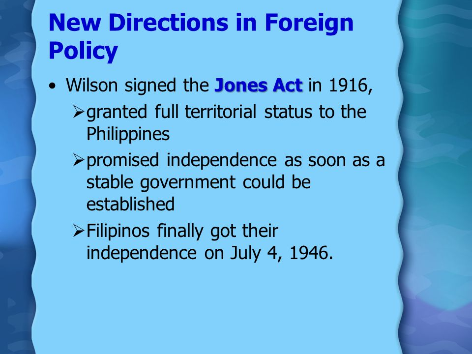 "New Directions in Foreign Policy didn't pursue an aggressive foreign policy:  stopped ""dollar diplomacy,""  persuaded Congress to repeal the Panama C"