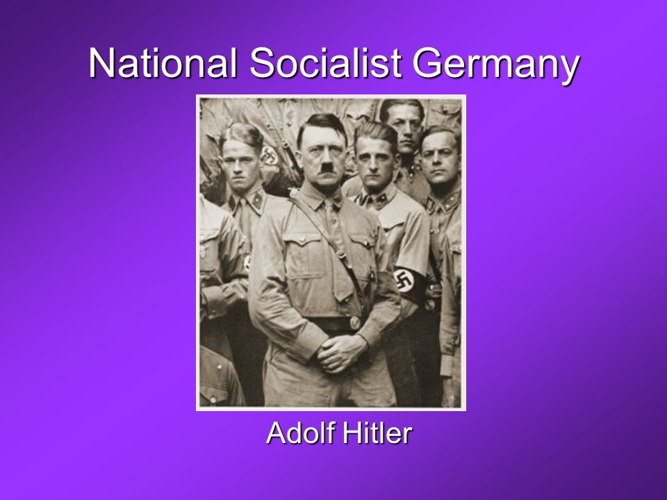 National Socialist Germany Adolf Hitler