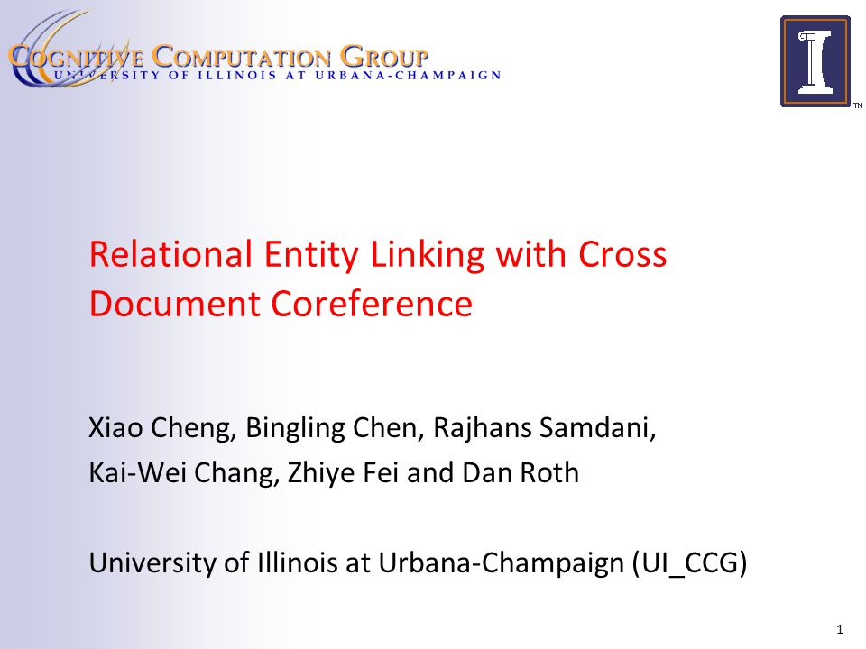 Cross Document Coreference Approach Run document-level coreference Aggregate all features in a document-level coreferent cluster Use both mention-level features and document-level features  String similarity features (NESim, Do et al.