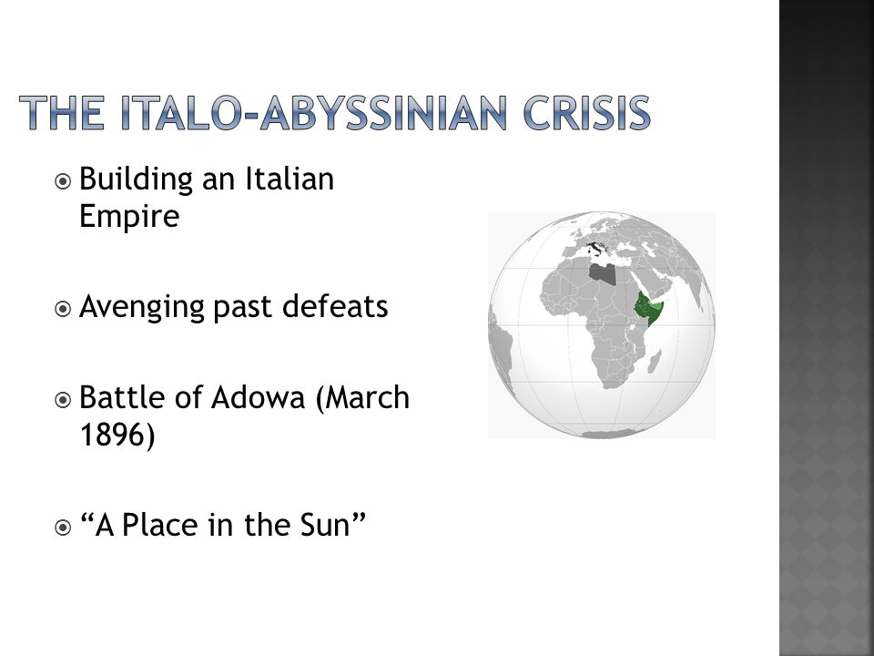 " Building an Italian Empire  Avenging past defeats  Battle of Adowa (March 1896)  ""A Place in the Sun"""